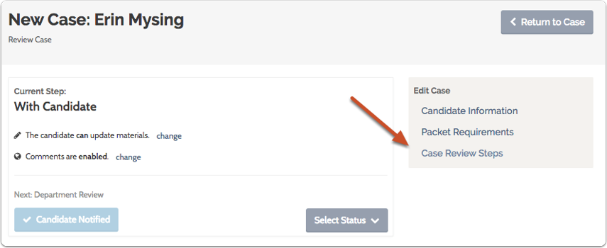 """Select """"Case Review Step"""" under the """"Edit Case"""" menu to the right of the screen"""