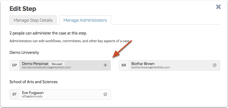 If necessary, you can click the addition sign to add the Administrator back to the case