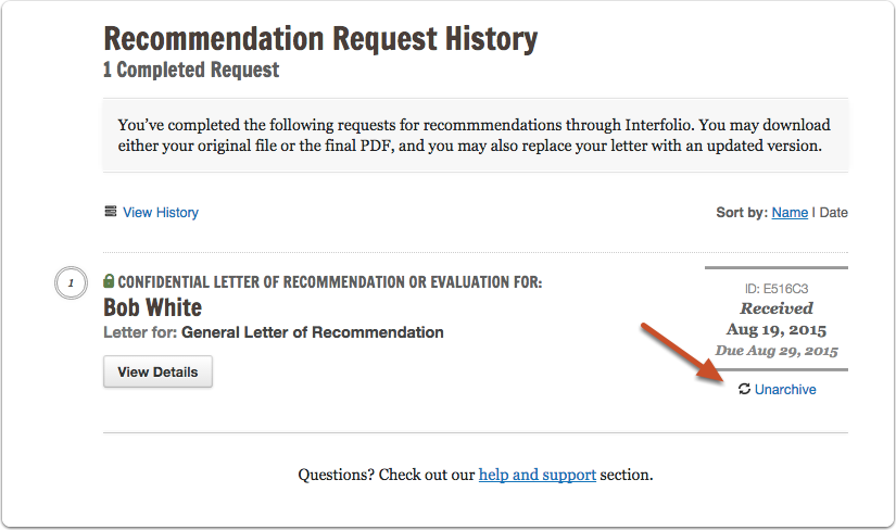 "Click ""Unarchive"" to add a letter back to the Recommendation Request History page"
