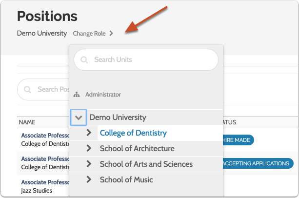 "Click ""Change Role""  and select a new unit to view the list as a user with different permissions (your scope) within an institution, school, college, or department"
