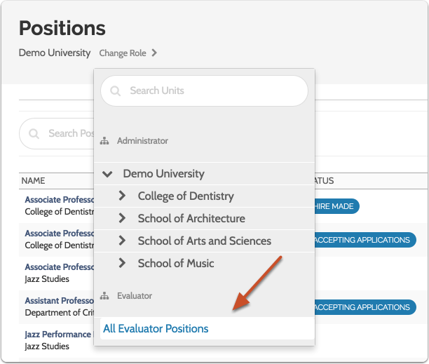 "By selecting ""All Evaluator Positions,"" you will be able to view all position to which you have been assigned as an evaluator"