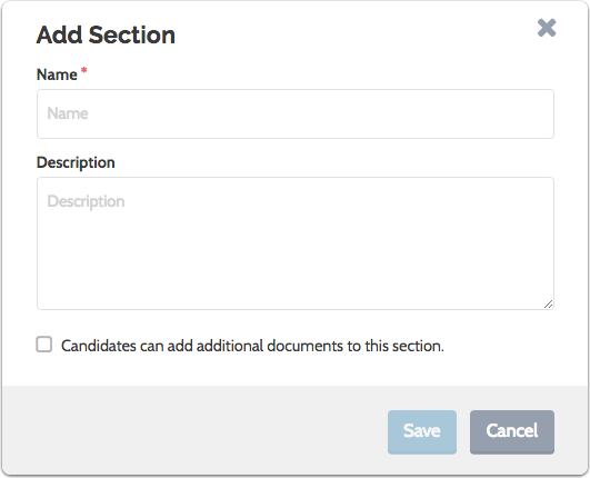 "Enter a name and description for the section, indicate if candidates can add documents to the section, and click ""Save"""