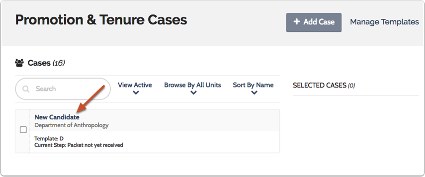 Navigate to the case you want to view by clicking the candidate's name in the list of cases