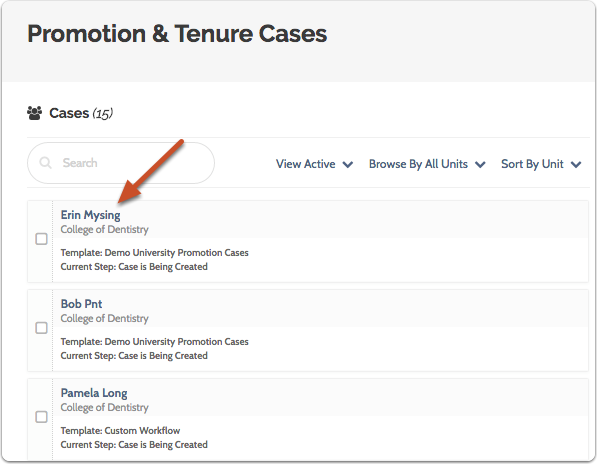 Navigate to the case by clicking on the name of the candidate in the list of cases
