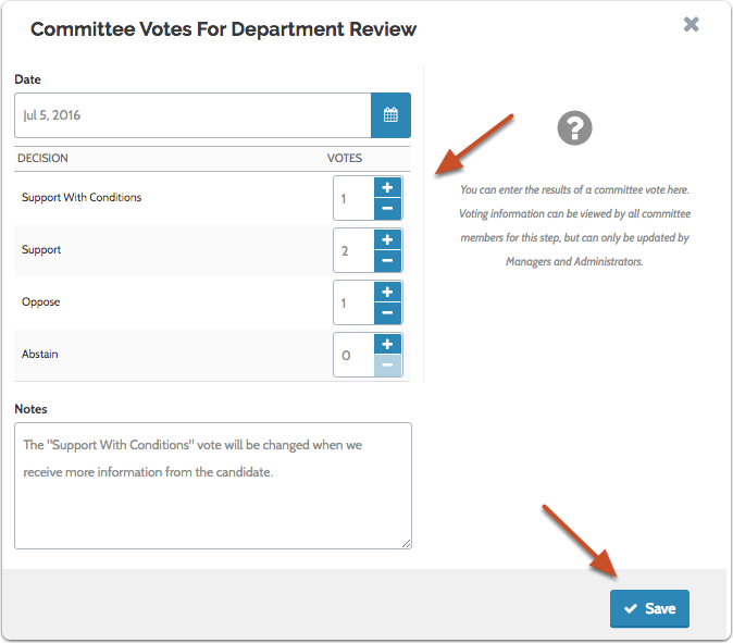Record the committee votes in the table and add any notes on the voting or committee decision