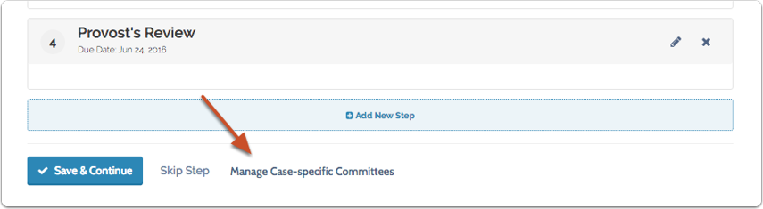 """Click """"Manage Case-Specific Committees"""" at the bottom of the list of steps to change the title or delete a case-specific committee"""