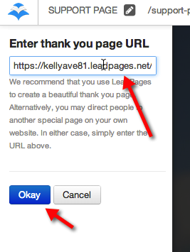 "Add the URL of Your Thank You Page and Click ""OKAY"""