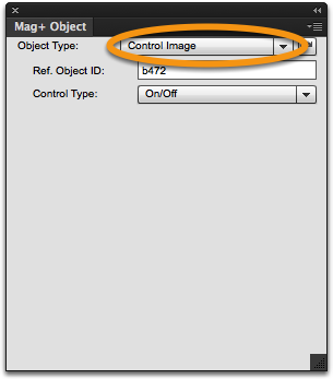 "With the image frame selected, go to the Mag+ Object panel and set the Object Type to ""Control Image."""