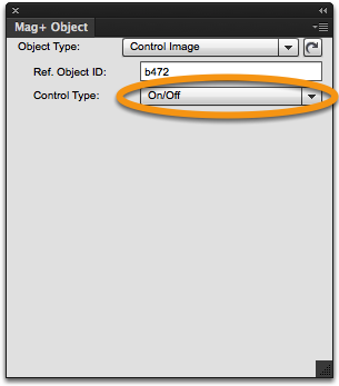 "Set the Control Type to ""Single"" or ""On/Off."""