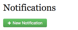 "Click on the button labeled ""New Notification."""