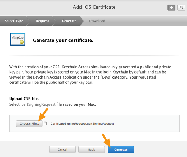 "Click on the ""Choose File"" button and select the Distribution Certificate used for your apps, then click on ""Generate."""