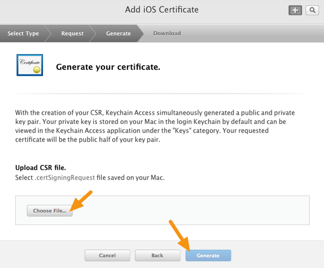 "Click on ""Choose File"" and select the CSR file you created previously and then click on ""Generate."""