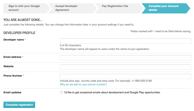Fill out your Google Play Developer Profile.