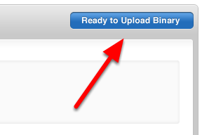 "4. In ""View Details"" under the new version of your app in iTunes Connect, click ""Ready to Upload Binary"" in the upper right."