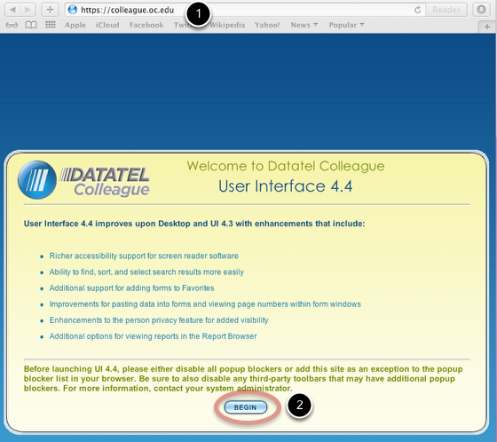 To access Datatel Colleague, open a web browser and navigate to https://colleague.oc.edu