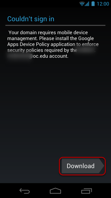 A screen will pop up saying you need to download a Security Policy App to continue.