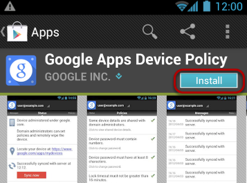 The Play Store will pop up with the Google Apps Device Policy App.