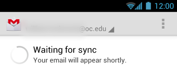 The first time you open your Email, it will take a few minutes to Sync with the servers
