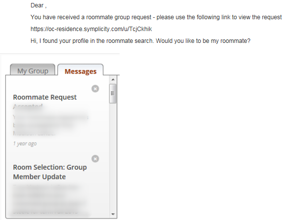 6. The roommate receives the invitation via email and through MyOC Home. A roommate request message will be seen under messages. You can either accept or deny the request. If accepted, the group members will be displayed.