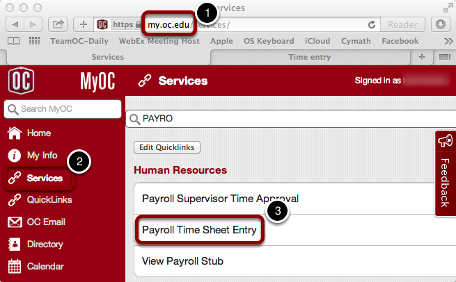 Open the Payroll TimeSheet Entry from the Services Section of myOC