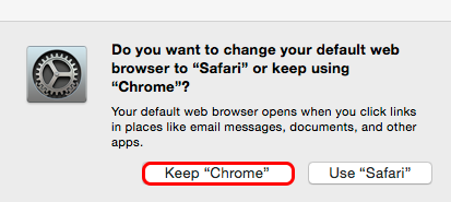 Allow Google Chrome to be your default browser if desired.