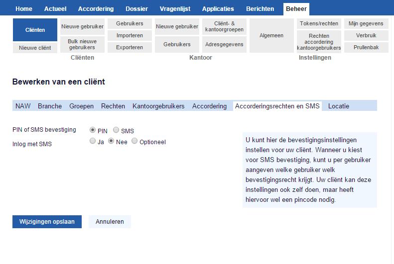 Stap 2: Zet SMS bevestiging aan op het tabblad accorderingsrechten en SMS