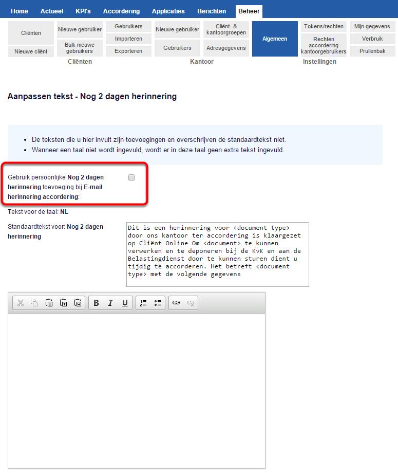 """zet een vinkje bij """"Gebruik persoonlijke toevoeging bij E-mail herinnering accordering:"""""""