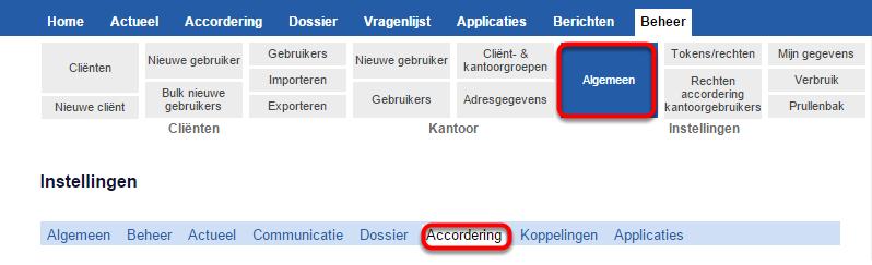 Klik op beheer > algemeen > accordering