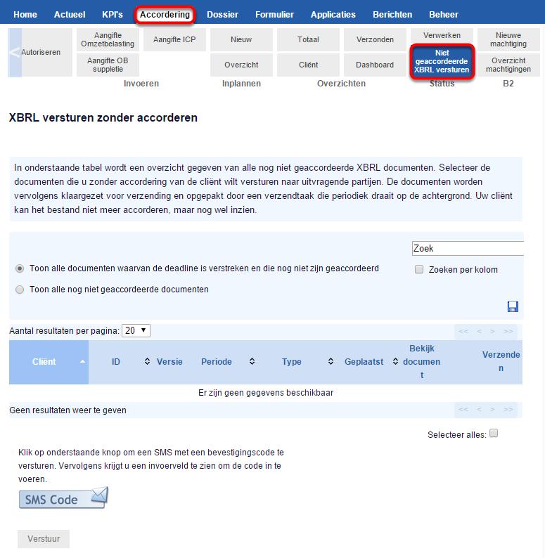 Met deze optie is het mogelijk om nog niet geaccordeerde XBRL documenten toch aan te bieden aan uitvragende partijen.