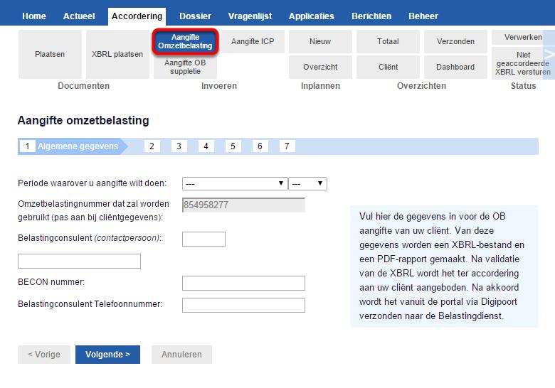 Selecteer de cliënt waar de aangifte betrekking op heeft; klik daarna op accordering > invoeren > aangifte omzetbelasting