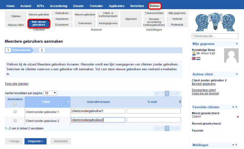 Ga naar Beheer -> Cliënten -> Bulk nieuwe gebruikers