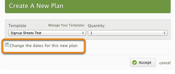 "Click ""Change the dates for this new plan"""