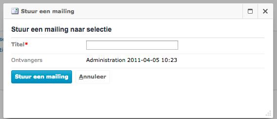 Direct een nieuwe mailing (nieuwsbrief) maken vanuit een selectie