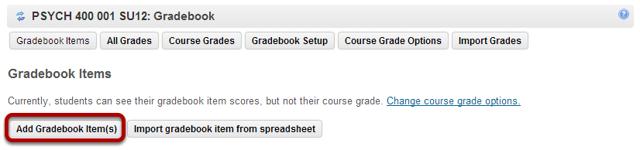 Click the Add Gradebook Item(s) button.