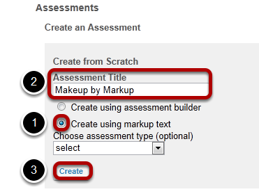 Create your assessment.