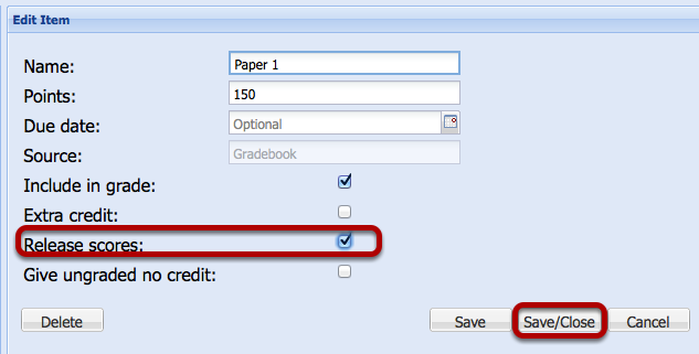 Check Release Scores and click Save/Close.