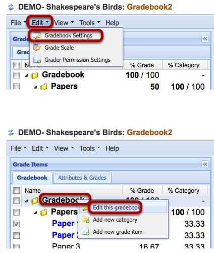 To set-up Gradebook, click Edit / Gradebook Settings