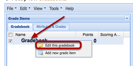 Or, you may right-click the word Gradebook and select Edit this Gradebook.