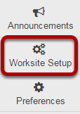 To access this tool, click Worksite Setup from the Tool Menu in Home.