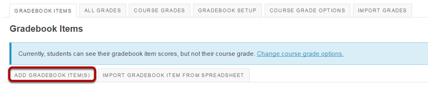 Click the Add Gradebook Item(s) button.