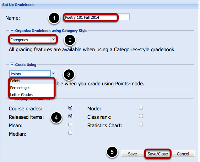 Set-up Gradebook.