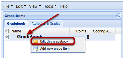Or, you mayright-click the word Gradebook and select Edit this Gradebook.