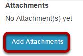 Add attachments.