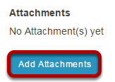 Add Attachment. (Optional)
