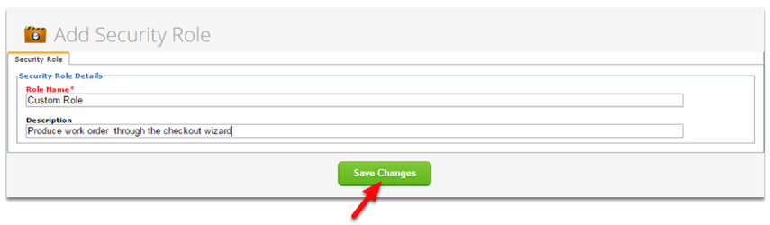 Enter the name for the a new Security Role and click Save Changes