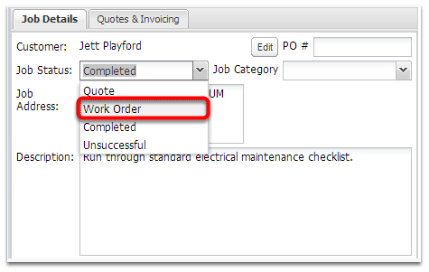 Set the job status to Work Order