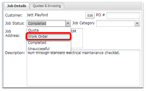 Set the job status to Work Order