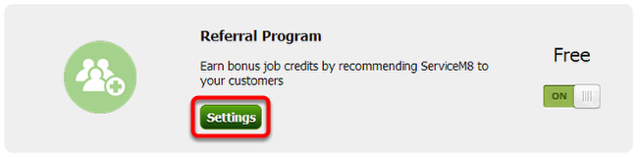 Once activated, click Referral Program's Settings