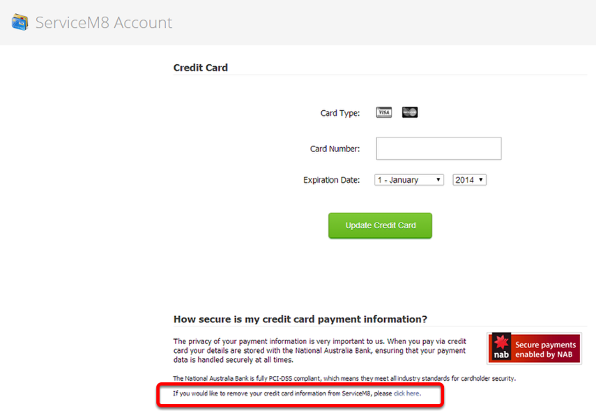If you would like to remove your credit card information from ServiceM8, click the link that's highlighted below