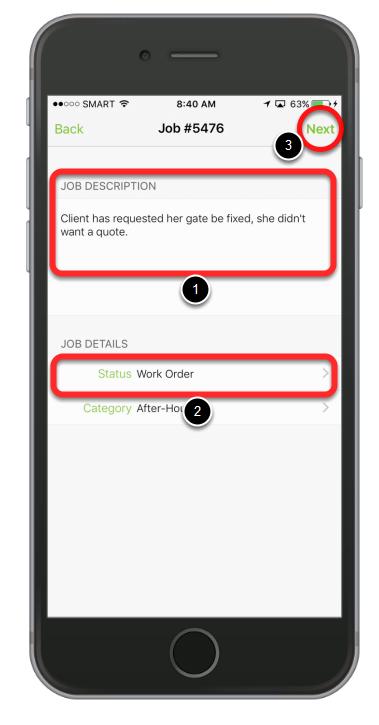 Enter the job description and set the job status